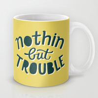 Nothing But Trouble Mug by Vaughn Fender