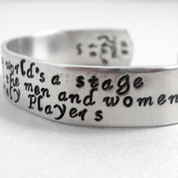 Shakespeare bracelet - All the World&#x27;s a Stage - 2-Sided Hand Stamped Aluminum Cuff - customizable
