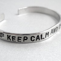 Keep Calm and Carry on Bracelet - Hand Stamped Aluminum Cuff - Customizable