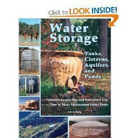 Water Storage: Tanks, Cisterns, Aquifers, and Ponds for Domestic Supply, Fire and Emergency...