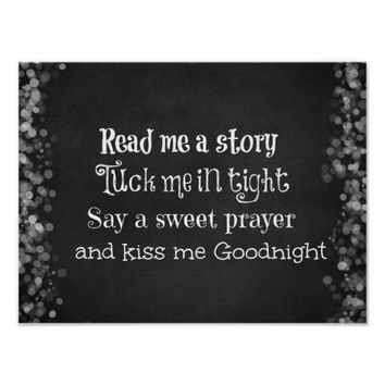 Nursery Quote: Read me a story, Tuck me in Tight