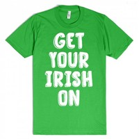 Get Your Irish On-Unisex Grass T-Shirt