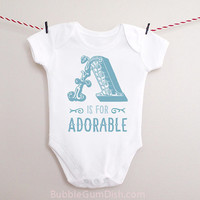 Alphabet Letter A is for Adorable Baby Bodysuit OnePiece Baby Outfit with Saying for New Babies & Toddlers