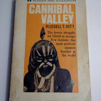 1969 Cannibal Valley By Russel T. Hitt - Paperback - Published By Hodder & Stoughton Ltd