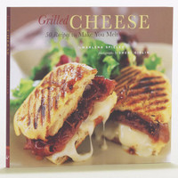 Grilled Cheese: 50 Recipes to Make You Melt | World Market