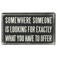 """Somewhere Someone..."" Plaque"
