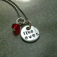 Taylor Swift  We are Never Ever Getting Back Together- like ever. Stainless Steel Hand Stamped Necklace