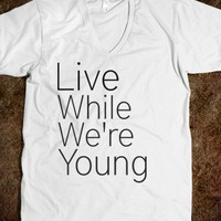 LWWY - Live While We&#x27;re Young