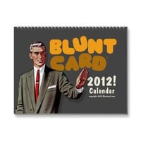 Bluntcard 2012 calendar from Zazzle.com