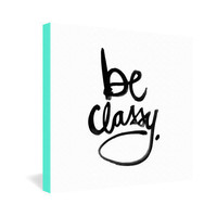 DENY Designs Home Accessories | Kal Barteski Be Classy Gallery Wrapped Canvas