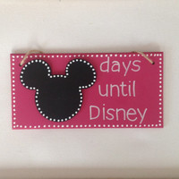 Pink Countdown to Disney Sign / Plaque