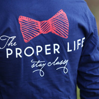 X-Large The Proper LIfe T-Shirt by Proper Kid Problems - SIZE X-Large with FREE Shipping and a FREE Koozie