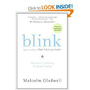 Blink: The Power of Thinking Without Thinking $10.87