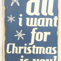 Christmas Decor -All I Want for Christmas Typography Wood Sign