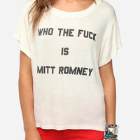 Lords of Liverpool Who The F*ck Is Mitt Romney Tee