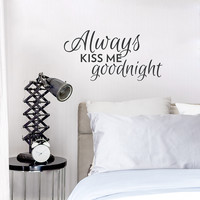 Kiss Me Goodnight Wall Quote Decal