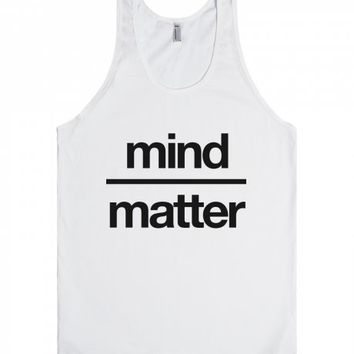 Mind Over Matter Tank Top IDE02110642-Unisex White Tank
