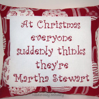 Funny Cross Stitch Christmas Pillow, Red Pillow, Martha Stewart Christmas Quote