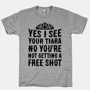 Yes I See Your Tiara