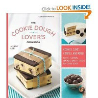The Cookie Dough Lover's Cookbook: Cookies,Cakes,Candies,and More: Lindsay Landis