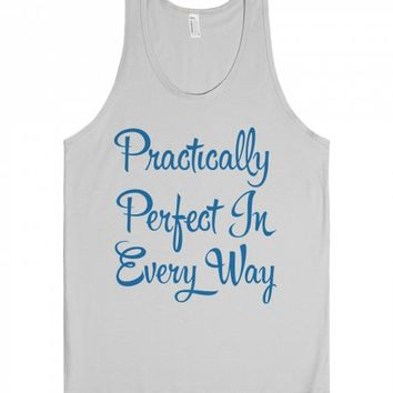 Practically Perfect-Unisex Silver Tank