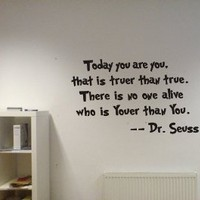 Amazon.com: Dr seuss Today you are you wall art vinyl decals stickers love kids bedroom: Home &amp; Kitchen