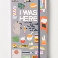 I Was Here: A Travel Journal For The Curious Minded - Anthropologie.com