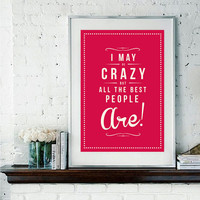 Retro Inspirational Quote Giclee Art Print - Vintage Typography Decor - Customize - Crazy UK
