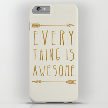 Everything is Awesome (beige edition) iPhone & iPod Case by Sandra Arduini