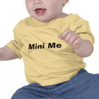 Mini Me Shirt from Zazzle.com