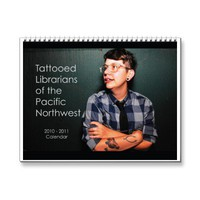 Tattooed Librarians of the Pacific Northwest Calendars from Zazzle.com