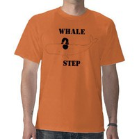 whalestep, WHALE, STEP T-shirt from Zazzle.com