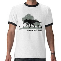 Picnic was ruined t-shirt from Zazzle.com