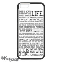 Life Quotes About Passion iPhone 4s iphone 5 iphone 5s iphone 6 case, Samsung s3 samsung s4 samsung s5 note 3 note 4 case, iPod 4 5 Case