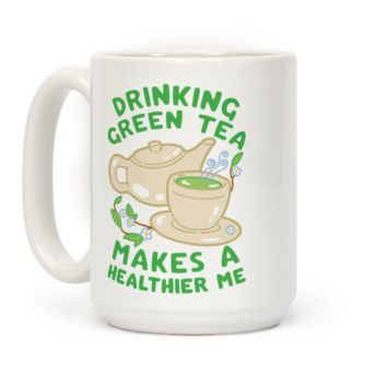 Drinking Green Tea Makes A Healthier Me