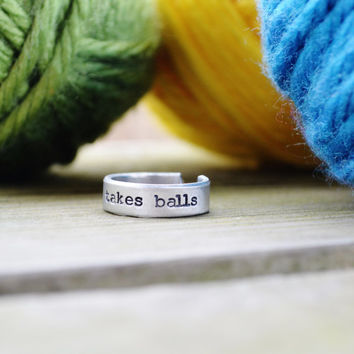 Knitting Takes Balls Ring - Artist - Crafter - Maker - Modern - Metal - Adjustable - Looks Like Silver - Hand stamped - Aluminum - Under 20