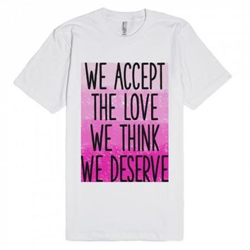 We Deserve Love (white)