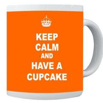 Amazon.com: Keep Calm and have a Cupcake - Orange 11 oz Ceramic Coffee Mug cup: Office Products
