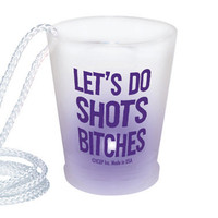 &#x27;Let&#x27;s Do Shots Bitches&#x27; Lite-up Shot Glass Necklace