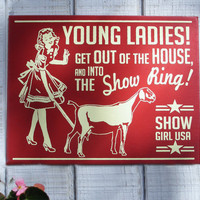 Show Dairy Goat Retro Hand Screened Wood Sign