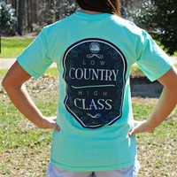 Low Country High Class Tee