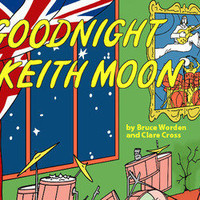 Goodnight Keith Moon | materialicious