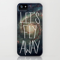 Let's Fly Away (come on, darling) iPhone Case by Galaxy Eyes | Society6