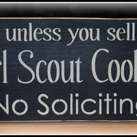 Wood Sign  Unless you sell Girl Scout by simplycutecreations