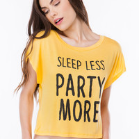 Sleep Less Party More Tee