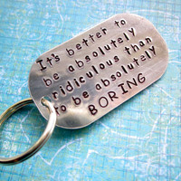 Custom Hand Stamped Aluminum Keychain- Pick your phrase