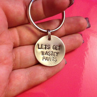 Let's Get Wastey Pants - Jersey Shore Keychain