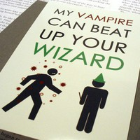My Vampire Can Beat Up Your Wizard Glossy by HesedBooksAndGifts