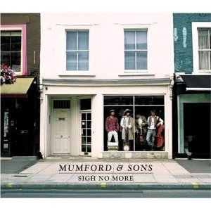 Mumford and Sons- Sigh No More