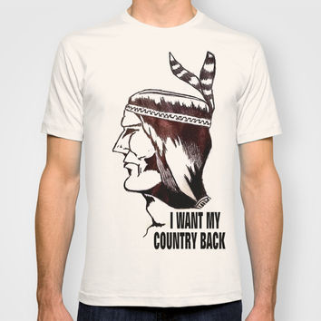 I WANT MY COUNTRY BACK T-shirt by Robleedesigns